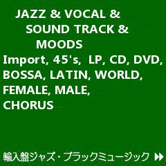JAZZ&MOODS&VOCAL&WORLD MUSIC SITE