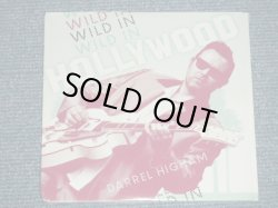 "画像1: DARREL HIGHAM -WILD IN HOLLYWOOD (SEALED) / 2013 US AMERICA ORIGINAL ""BRAND NEW SEALED"" CD"