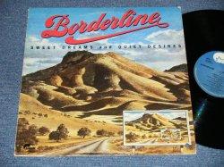画像1: BORDERLINE - SWEET DREAMS and QUIET DESIRES (Ex+/MINT- BB ) / 1973 US AMERICA ORIGINAL Used LP