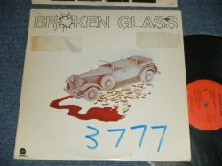 "画像1: BROKEN GLASS - BROKEN GLASS (BRITISH HEAVY BLUES ROCK)   ( Ex+/MINT-  BB for Promo, WOFC,TEAROFC, )  / 1975 US AMERICA ORIGINAL Used LP""PROMO"""