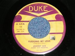 "画像1: JOHNNY ACE - A) PLEDGING MY LOVE  B) ANY MORE (VG+++/VG+++)  / 1954 US AMERICA ORIGINAL Used 7""SINGLE"