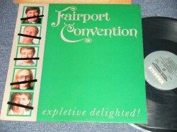 画像1: FAIRPORT CONVENTION - EXPLETIVE DELIGHTED! (Ex+++/MINT-)  / 1986 US AMERICA ORIGINAL Used  LP