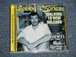 """画像1: BOBBY CHARLES  - WALKING TO NEW ORLEANS (NEW) / 2000 UK ENGLAND ORIGINAL """"Brand New"""" CD"""