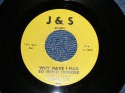 """画像1: CLARENCE ASHE - A) WHY HAVE I HAD SO MUCH TROUBLE  B) IF I COULD ONLY LIE  (Deep Soul) (Ex+++ Looks:Ex++/Ex+++ Looks:Ex++)  / 1964 US AMERICA ORIGINAL  Used 7"""" 45 rpm Single"""
