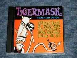 画像1: v.a. Omnibus - TIGERMASK TRASH AU GO-GO (MINT/MINT) / 1998 US AMERICA ORIGINAL USED CD