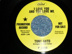 "画像1: TONY GATO- A) I LOVE YOUAND YOU LOVE ME  B) THE LOVING GENERATION  (Ex++/Ex++ SWOL) / 1968 US AMERICA ORIGINAL ""GREEN LABEL PROMO"" Used 7""Single"