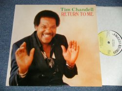 "画像1: TIM CHANDELL - RETURN TO ME (new) /  UK ENGLAND ORIGINAL ""BRAND NEW"" LP"