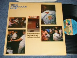 画像1: Revon Reed*, Sady Courville And The Mamou Cajun Band - This Is Mamou Cajun Radio (MINT-/MINT) / 1979 UK ENGLAND ORIGINAL Used LP