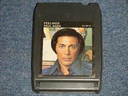 画像1: PAUL ANKA - FEELINGS (Ex++/?) / 1975 US AMERICA ORIGINAL Used 8 TRACK CARTRIDGE TAPE