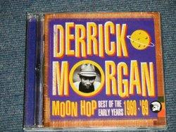 画像1: DERRICK MORGAN - MOON HOP : BEST OF THE EARLY YEARS 1960-'69 (MINT-/MINT) / 2003 US AMERICA ORIGINAL Used 2-CD