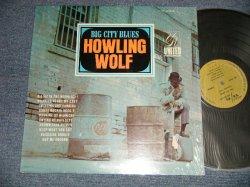 """画像1: HOWLIN' WOLF - BIG CITY BLUES (RE of 1959 """"SINGS THE BLUES"""" on CROWN) (MINT-/Ex+++) / 1975 US AMERICA REISSUE Used LP"""