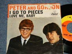 """画像1: PETER AND GORDON - A) I GO TO PIECES  B) LOVE ME, BABY (Ex-, Ex++/Ex++ STEAROFC) / 1964  US AMERICA ORIGINAL Used 7"""" Single with PICTURE SLEEVE"""