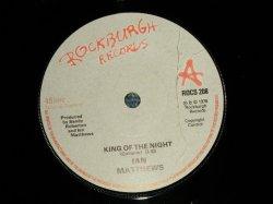 """画像1: IAN MATTHEWS - KING OF THE NIGHT  B) LET THERE BE BLUES (MINT-/MINT-) / 1978 UK ENGLAND ORIGINAL Used 7""""Single"""