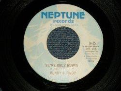 """画像1: Bunny & Cindy - A)We're Only Human   B)Sure Didn't Take Long (For The News To Get Around) (Ex+++/Ex+++) / 1969 US AMERICA ORIGINAL Used 7"""" 45 rpm Single"""